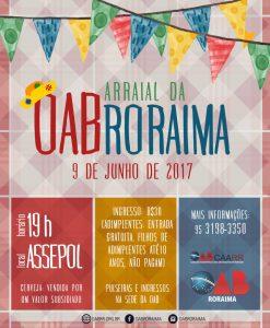 4b04800d307 Os preparativos para mais uma edição do tradicional Arraial da OAB para  advocacia e seus familiares já começaram. Portanto