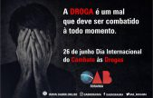 26 de Junho - Dia Internacional de Combate às Drogas