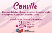 CONVITE PARA A REUNIÃO GERAL DA ADVOCACIA FEMININA