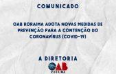 COVID-19: OAB Roraima suspende prazos processuais e adota novas medidas de prevenção